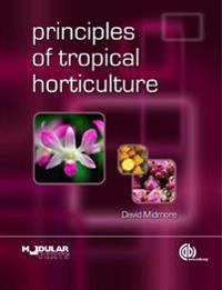 Principles of tropical hortic