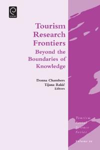 Tourism Research Frontiers: Beyond the Boundaries of Knowledge