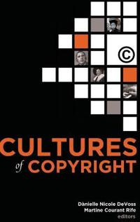 Cultures of Copyright