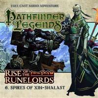 Rise of the runelords: spires of xin-shalast