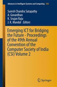 Emerging Ict for Bridging the Future