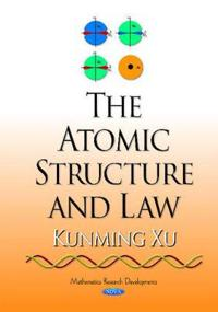 The Atomic Structure and Law