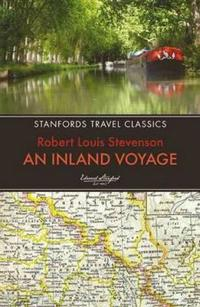 An Inland Voyage: Standfords Travel Classics