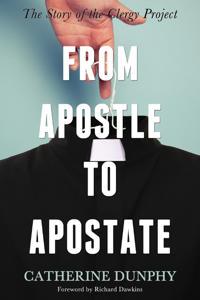 From Apostle to Apostate: The Story of the Clergy Project