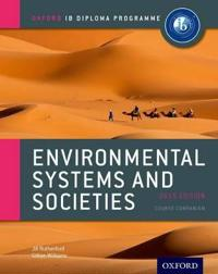 Ib Environmental Systems and Societies Course Book: 2015 Edition: Oxford Ib Diploma Program