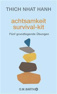 Achtsamkeit Survival-Kit