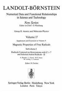 Radicals Centered on Heteroatoms with Z > 7 and Selected Anion Radicals II / Heteroatomzentrierte (Z > 7) Radikale und ausgewahlte Anionradikale II