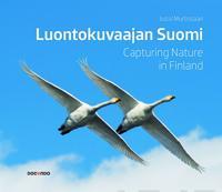 Luontokuvaajan Suomi - Capturing Nature in Finland