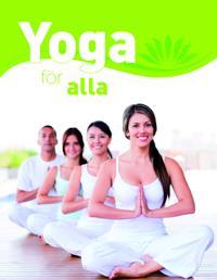 Yoga för alla : den stora grundboken - med över 65 yogaövningar