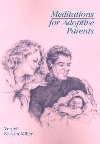 Meditations for Adoptive Parents