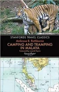 Camping and Tramping in Malaya