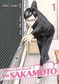 Haven't You Heard? I'm Sakamoto 1
