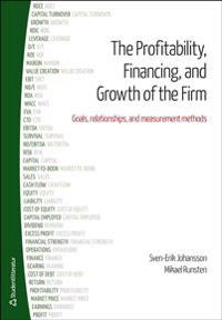 The Profitability, Financing and Growth of the Firm