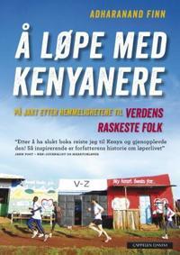Å løpe med kenyanere - Adharanand Finn | Inprintwriters.org