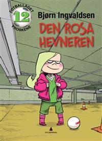 Den rosa hevneren