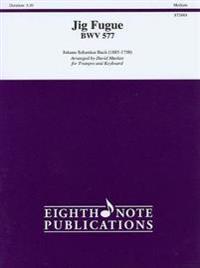 Jig Fugue, BWV 577 Trumpet/Keyboard
