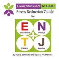 Entj Stress Reduction Guide