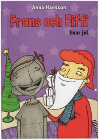 Frans och Fiffi fixar jul
