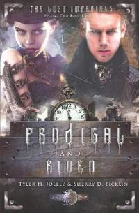 Prodigal and Riven