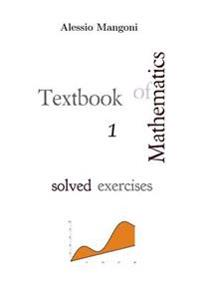 Textbook of Mathematics 1 Solved Exercises