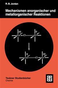 Mechanismen Anorganischer Und Metallorganischer Reaktionen