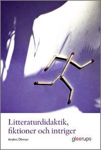 Litteraturdidaktik, fiktioner och intriger