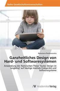 Ganzheitliches Design Von Hard- Und Softwaresystemen