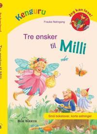 Tre ønsker til Milli