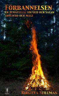 Förbannelsen - en berättelse om Gud och Satan - trolltro och magi