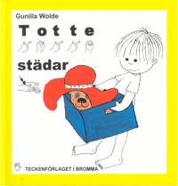 Totte städar - Barnbok med tecken för hörande barn