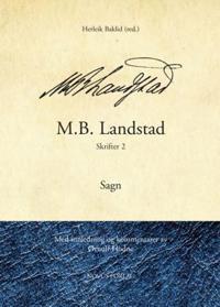 M.B. Landstad: Skrifter 2 - M.B. Landstad | Ridgeroadrun.org