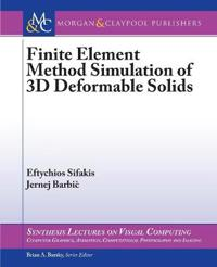 Finite Element Simulation of 3D Deformable Solids