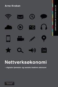 Nettverksøkonomi : digitale tjenester og sosiale mediers økonomi