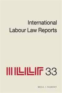 International Labour Law Reports, Volume 33