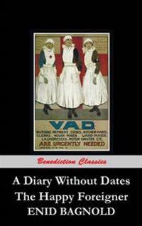 A Diary Without Dates, and the Happy Foreigner