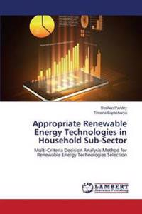 Appropriate Renewable Energy Technologies in Household Sub-Sector