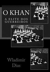 O Khan: A Elite DOS Guerreiros