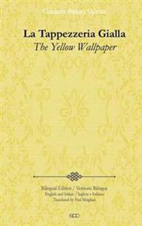 La Tappezzeria Gialla: The Yellow Wallpaper