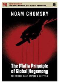 The Mafia Principle of Global Hegemony