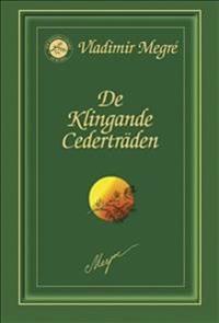 De Klingande Cederträden - Vladimir Megré pdf epub