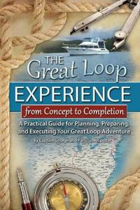 The Great Loop Experience-From Concept to Completion