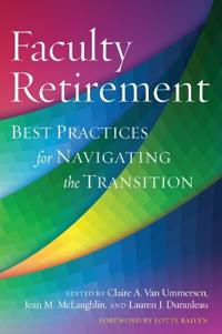 Faculty Retirement: Best Practices for Navigating the Transition
