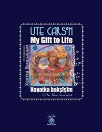 Hayatka Baksisim/ My Gift to Life