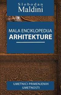 Mala Enciklopedija Arhitekture