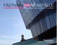 Fästning eller fikaställe : arbetsplatsens förvaltning, identitet och arkitektur