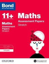 Bond 11+: maths: stretch papers - 8-9 years