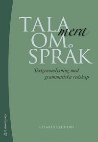 Tala mera om språk - Textgenomlysning med grammatiska redskap