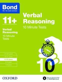 Bond 11+: verbal reasoning: 10 minute tests - 9-10 years