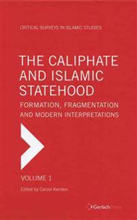The Caliphate and Islamic Statehood