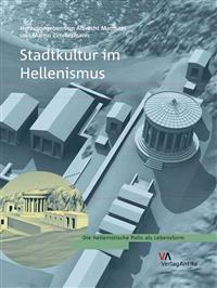 Stadtkultur Im Hellenismus